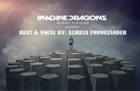 Imagine Dragons - Demons ( وکال و تنظیم: علیرضا فروزنده)