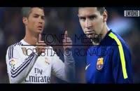 مقایسه کامل لیونل مسی و کریستیانو رونالدو | ۲۰۱۵
